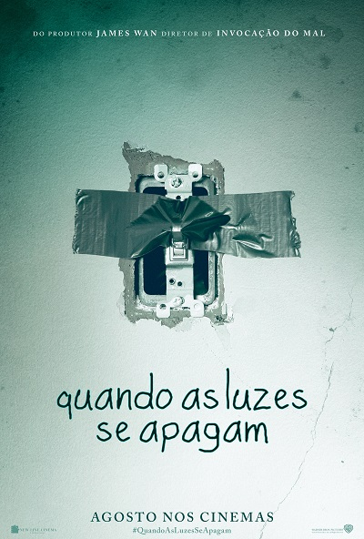 Lights Out - Quando as Luzes se Apagam - Poster Teaser Online